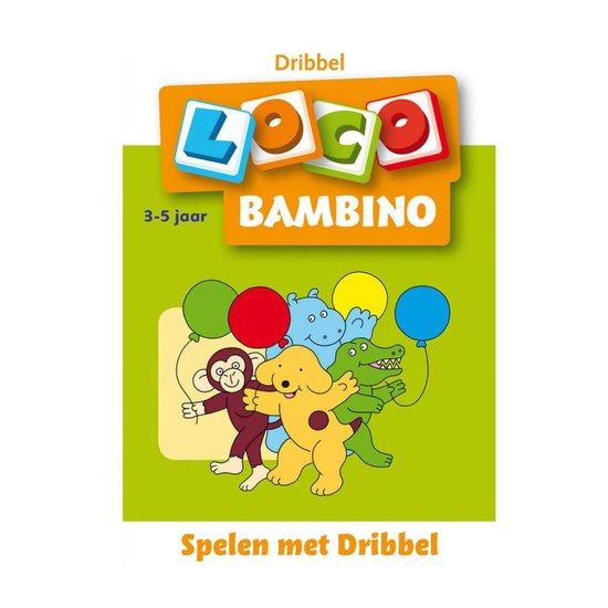 Loco Bambino - Spelen met Dribbel - none |