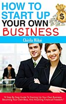 How To Start Up Your Own Business