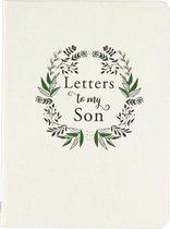 Letters to My Son (2nd Edition)
