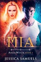 Mia: AngelWitch Book 3