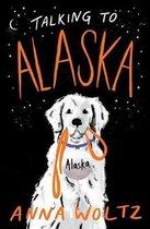 Omslag Talking to Alaska