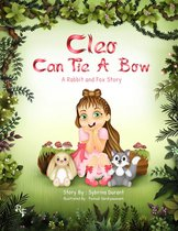 Omslag Cleo Can Tie A Bow: A Rabbit and Fox Story