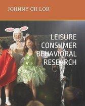 Leisure Consumer Behavioral Research