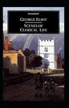Scenes of Clerical Life (Annotated)
