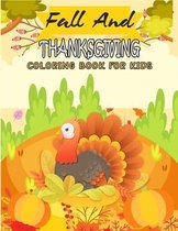 Fall And Thanksgiving Coloring Book For Kids