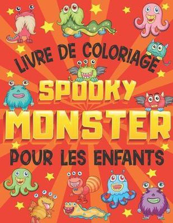Livre De Coloriage Spooky Monster Pour Les Enfants