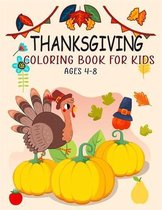 Thanksgiving Coloring Book For Kids Ages 4-8