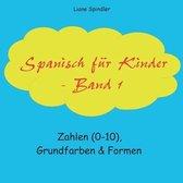 Spanisch fur Kinder - Band 1