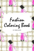 Fashion Coloring Book for Young Adults and Teens (6x9 Coloring Book / Activity Book)