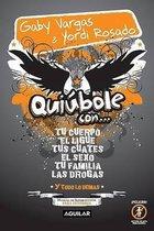 Quiubole Con... Para Hombres