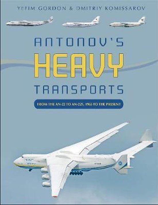 Boek cover Antonovs Heavy Transports van Yefim Gordon (Hardcover)