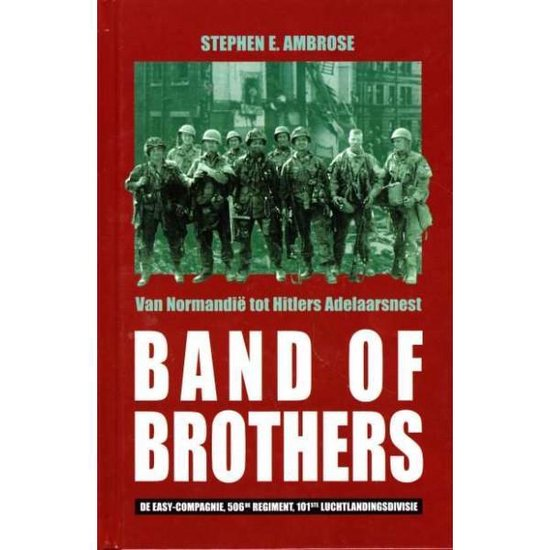 Boek cover Band of Brothers van Stephen E Ambrose (Hardcover)