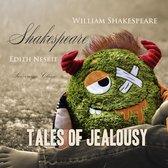 Shakespeare Tales of Jealousy