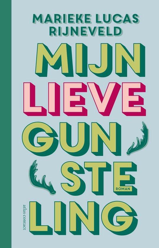 Boek cover Mijn lieve gunsteling van Marieke Lucas Rijneveld (Hardcover)