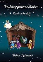 Vestingsmuizen haken 'Kerst in de stal'
