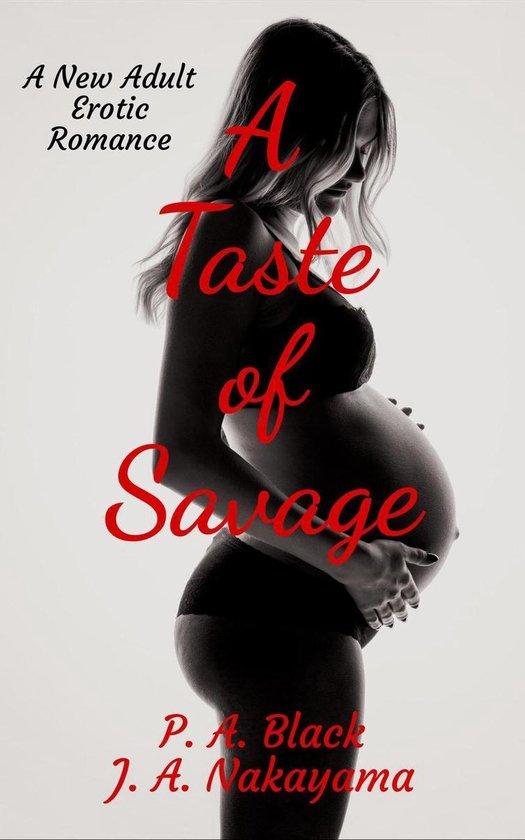 A Taste of Savage
