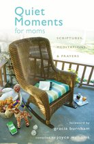 Quiet Moments for Moms