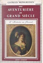 Une aventurière au Grand siècle : la duchesse Mazarin