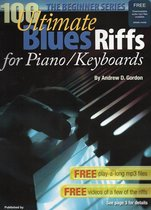 100 Ultimate Blues Riffs for Piano/Keyboards, the Beginner Series