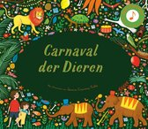 Boek cover Carnaval der dieren van Jessica Courtney-Tickle (Hardcover)