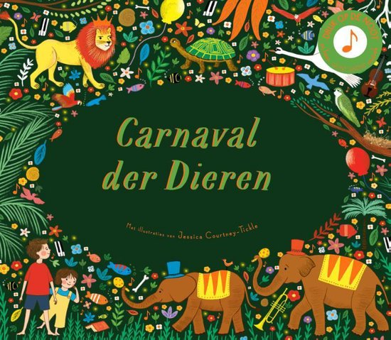Boek cover Carnaval der dieren van Jessica Courtney-Tickle (Hardcover)
