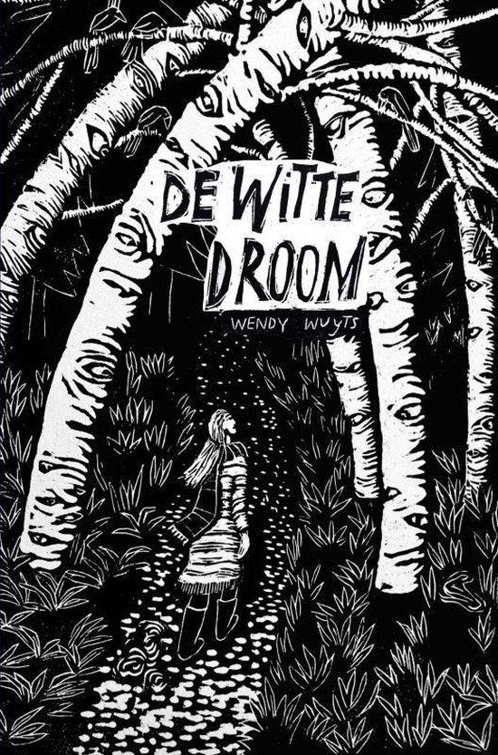 De witte droom