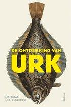 Boek cover De ontdekking van Urk van Matthias M.R. Declercq (Onbekend)