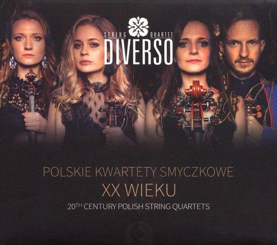 Diverso String Quartet: 20th Century Polish String Quartets