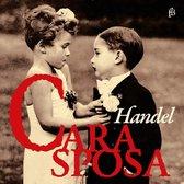 Handel: Cara Sposa