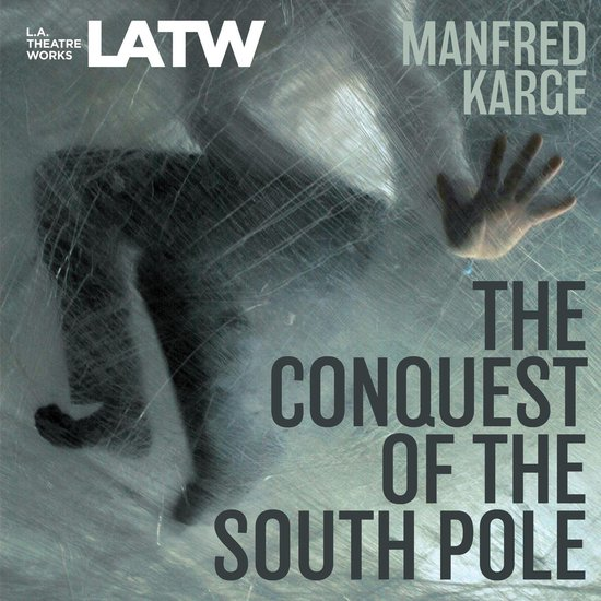 Boek cover The Conquest of the South Pole van Manfred Karge (Onbekend)