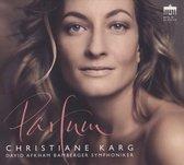 Christiane Karg: Parfum
