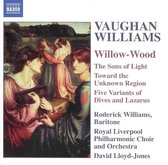 Vaughan-Williams: Willow-Wood