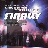 Discostyle Goes House-Finally