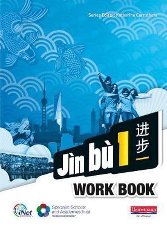 Jin bu Chinese Workbook  Pack 1 (11-14 Mandarin Chinese)