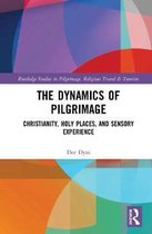 The Dynamics of Pilgrimage