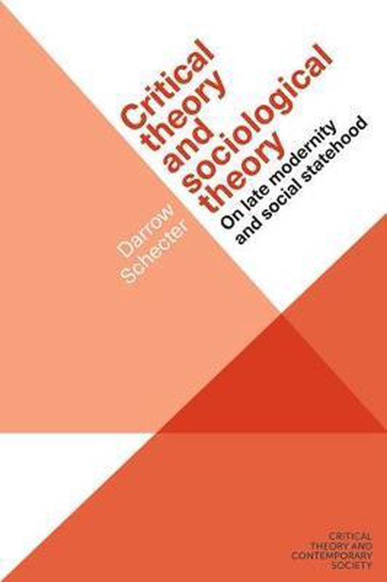 Boek cover Critical Theory and Sociological Theory van Darrow Schecter (Paperback)