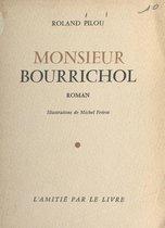 Monsieur Bourrichol