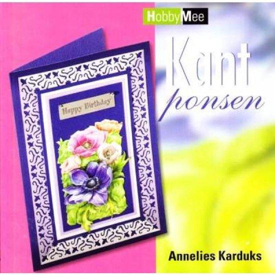 Boek cover Kant ponsen van Annelies Karduks (Paperback)