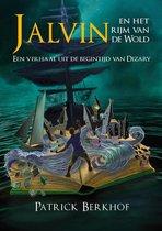 Jalvin en het rijm van de Wold | Een verhaal uit de begintijd van Dizary