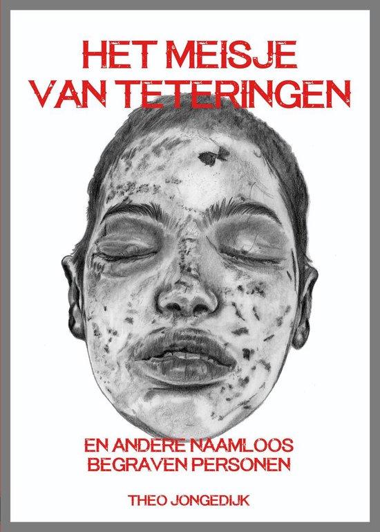 Boek cover Het Meisje van Teteringen van Theo Jongedijk (Paperback)