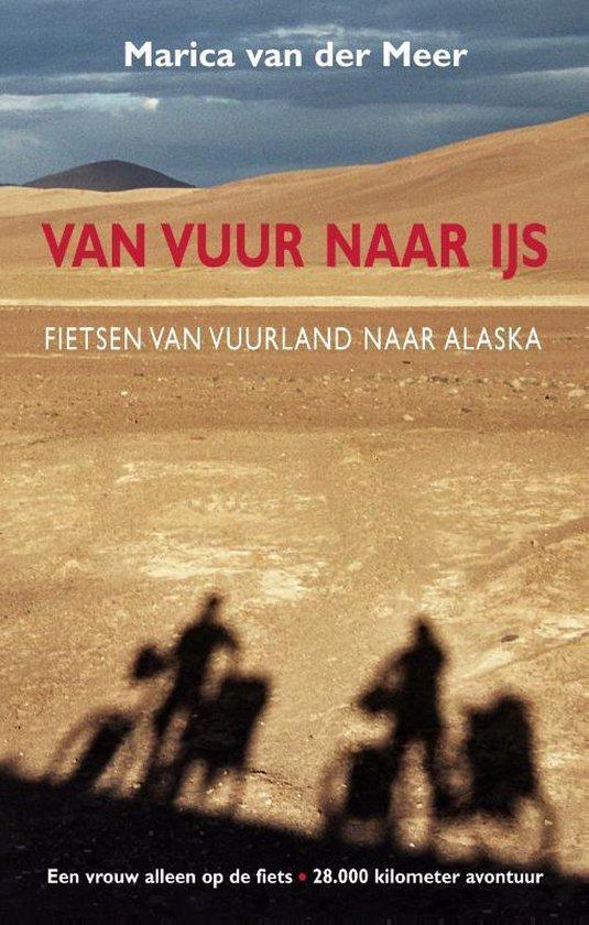 Boek cover Van vuur naar ijs van Marica van der Meer (Paperback)