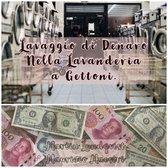Lavaggio di Denaro Nella Lavanderia a Gettoni.