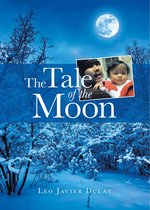 The Tale of the Moon