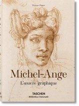 Michel-Ange. l'Oeuvre Graphique