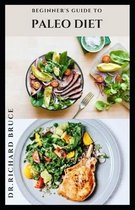 Beginner's Guide to Paleo Diet
