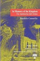 In Memory of the Kingdom / En memoria del reino