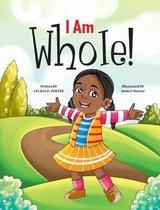 I Am Whole!