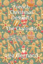 French Christmas Desserts: The Clafoutis