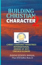 Building Christian Character 2