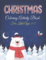 Christmas Coloring Activity Book for Kids Ages 3-7
